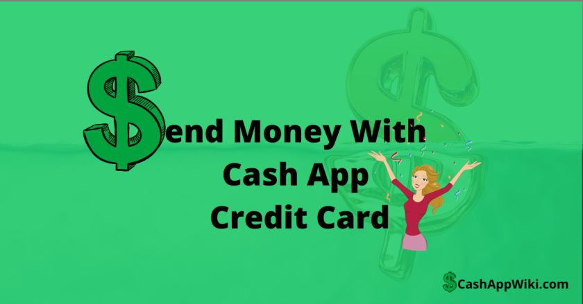 Send Money With Cash App Credit Card
