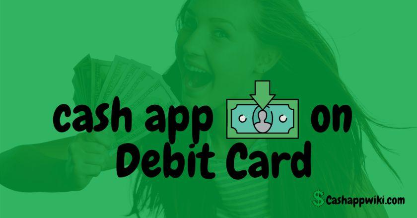cash app money on your Debit Card